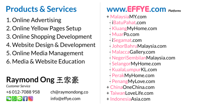 Effye Media Online Marketing Executive and Customer Services Raymond Ong Online Advertising Website Design Development Online Shopping Management Education Photographer A02