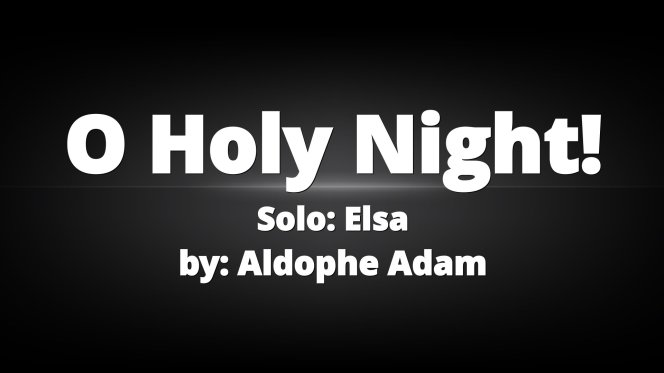O Holy Night - Elsa - Christmas Song 2017