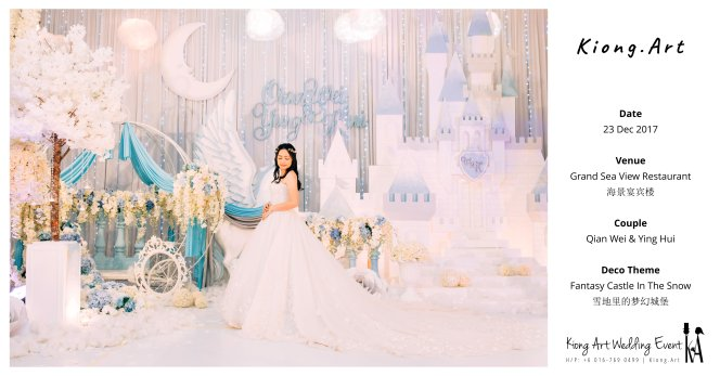 Kiong Art Wedding Event Kuala Lumpur Malaysia Wedding Decoration One-stop Wedding Planning Wedding Theme Fantasy Castle In The Snow Grand Sea View Restaurant A06-A00-04