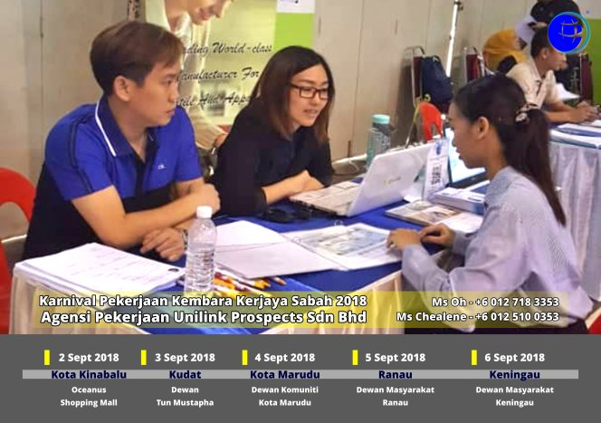 Malaysia Karnival Pekerjaan Kembara Kerjaya Sabah 2018 Agensi Pekerjaan Unilink Prospects Sdn Bhd 专业合法人力资源介绍所 A03