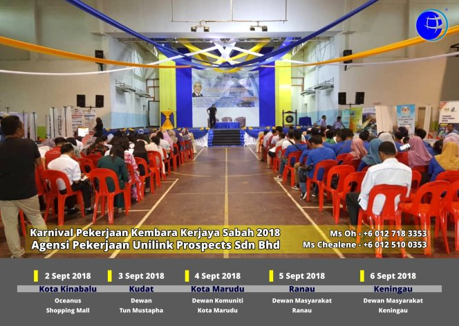 Malaysia Karnival Pekerjaan Kembara Kerjaya Sabah 2018 Agensi Pekerjaan Unilink Prospects Sdn Bhd 专业合法人力资源介绍所 A07