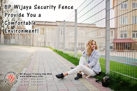 BP Wijaya Trading Sdn Bhd Malaysia Pahang Kuantan Temerloh Mentakab Manufacturer of Safety Fences Building Materials for Housing Construction Site Industial Security Fencing Factory A01-77