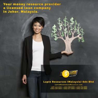 Johor Licensed Loan Company Licensed Money Lender Lupin Resources Malaysia SDN BHD Your money resource provider Kulai Johor Bahru Johor Malaysia Business Loan A01-02