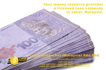 Johor Licensed Loan Company Licensed Money Lender Lupin Resources Malaysia SDN BHD Your money resource provider Kulai Johor Bahru Johor Malaysia Business Loan A01-20