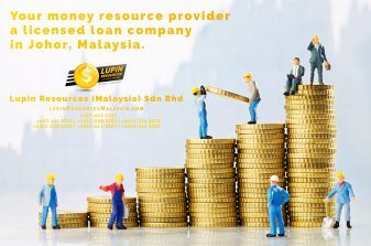 Johor Licensed Loan Company Licensed Money Lender Lupin Resources Malaysia SDN BHD Your money resource provider Kulai Johor Bahru Johor Malaysia Business Loan A01-24