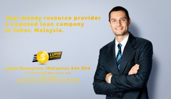 Johor Licensed Loan Company Licensed Money Lender Lupin Resources Malaysia SDN BHD Your money resource provider Kulai Johor Bahru Johor Malaysia Business Loan A01-25