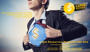 Johor Licensed Loan Company Licensed Money Lender Lupin Resources Malaysia SDN BHD Your money resource provider Kulai Johor Bahru Johor Malaysia Business Loan A01-44