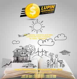 Johor Licensed Loan Company Licensed Money Lender Lupin Resources Malaysia SDN BHD Your money resource provider Kulai Johor Bahru Johor Malaysia Business Loan A01-46