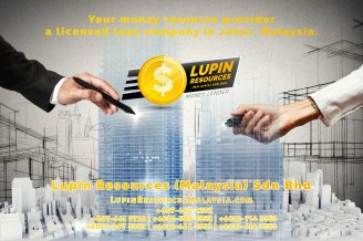 Johor Licensed Loan Company Licensed Money Lender Lupin Resources Malaysia SDN BHD Your money resource provider Kulai Johor Bahru Johor Malaysia Business Loan A01-48