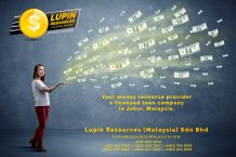 Johor Licensed Loan Company Licensed Money Lender Lupin Resources Malaysia SDN BHD Your money resource provider Kulai Johor Bahru Johor Malaysia Business Loan A01-51