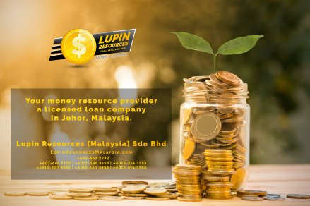Johor Licensed Loan Company Licensed Money Lender Lupin Resources Malaysia SDN BHD Your money resource provider Kulai Johor Bahru Johor Malaysia Business Loan A01-65
