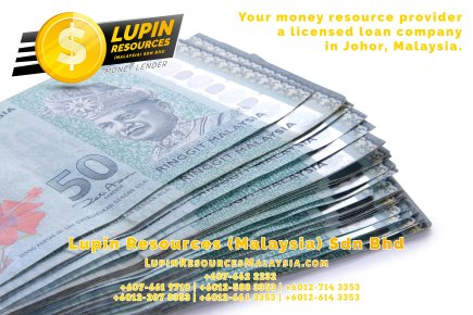 Johor Licensed Loan Company Licensed Money Lender Lupin Resources Malaysia SDN BHD Your money resource provider Kulai Johor Bahru Johor Malaysia Business Loan A01-67