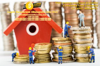Johor Licensed Loan Company Licensed Money Lender Lupin Resources Malaysia SDN BHD Your money resource provider Kulai Johor Bahru Johor Malaysia Business Loan A01-69