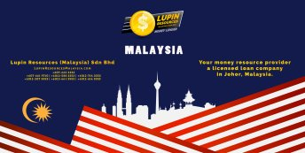 Johor Licensed Loan Company Licensed Money Lender Lupin Resources Malaysia SDN BHD Your money resource provider Kulai Johor Bahru Johor Malaysia Business Loan A01-70