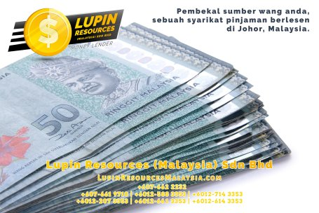 Johor Syarikat Pinjaman Berlesen Lupin Resources Malaysia SDN BHD Pembekal Sumber Wang Anda Kulai Johor Bahru Johor Malaysia Pinjaman Perniagaan Pinjaman Peribadi A01-67