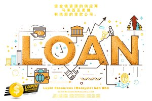 柔佛有执照的贷款公司 Lupin Resources Malaysia SDN BHD 您金钱资源的供应商 古来 柔佛 马来西亚 个人贷款 商业贷款 低利息抵押代款 经济 A01-05