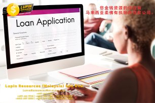 柔佛有执照的贷款公司 Lupin Resources Malaysia SDN BHD 您金钱资源的供应商 古来 柔佛 马来西亚 个人贷款 商业贷款 低利息抵押代款 经济 A01-59