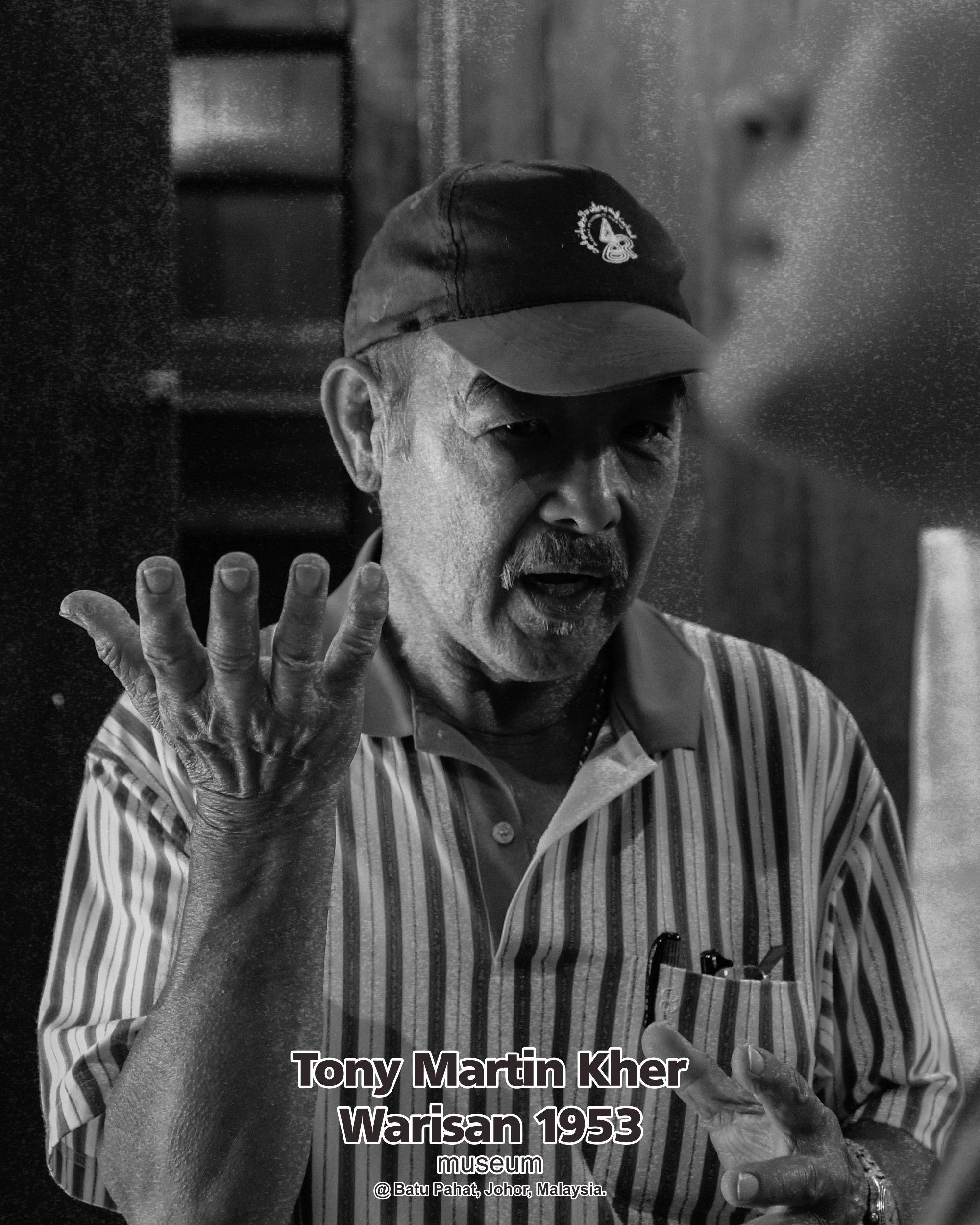 Tony Martin Kher founder of Warisan 1953 Museum at Batu Pahat Johor Malaysia Heritage 1953 Artist Joey Kher A11