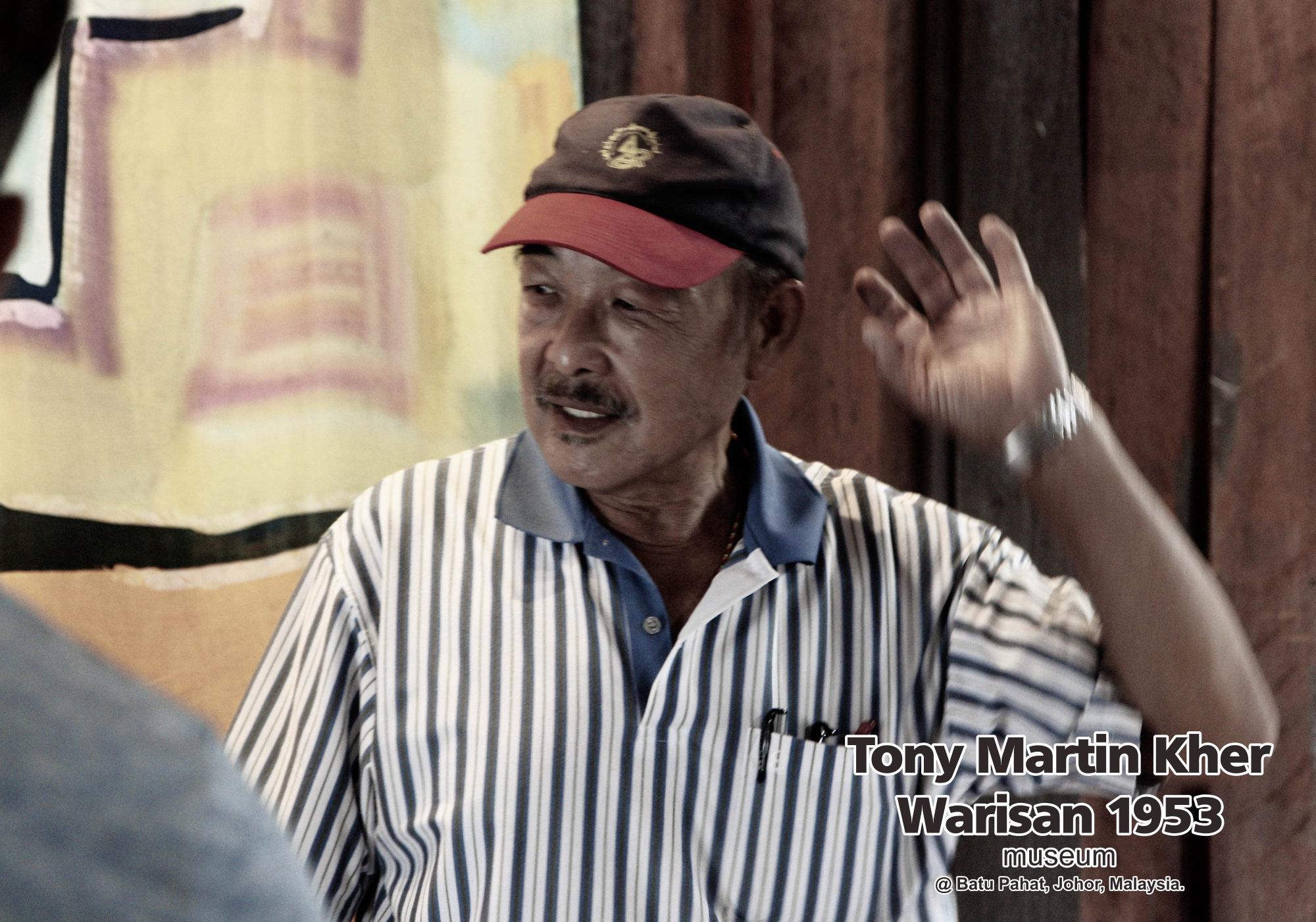 Tony Martin Kher founder of Warisan 1953 Museum at Batu Pahat Johor Malaysia Heritage 1953 Artist Joey Kher A15