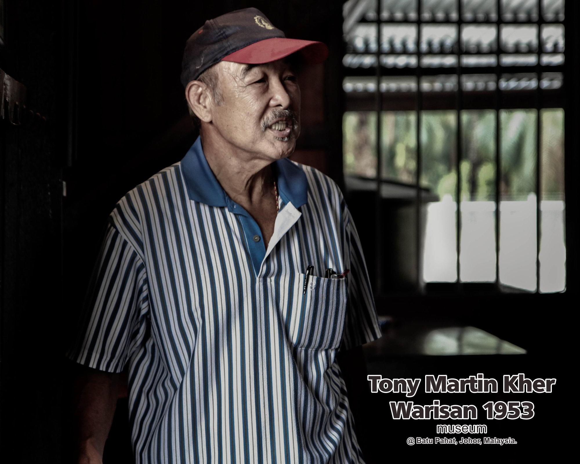 Tony Martin Kher founder of Warisan 1953 Museum at Batu Pahat Johor Malaysia Heritage 1953 Artist Joey Kher A27