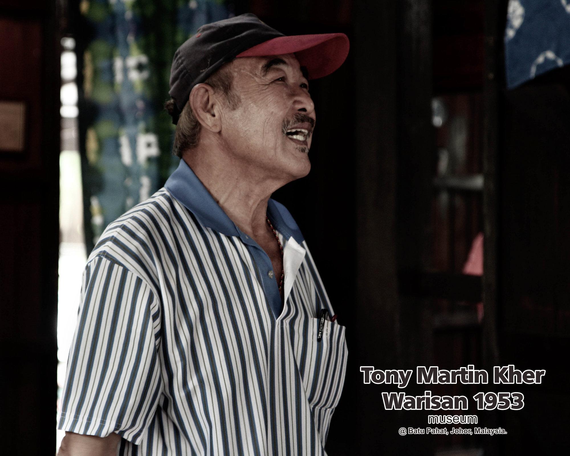 Tony Martin Kher founder of Warisan 1953 Museum at Batu Pahat Johor Malaysia Heritage 1953 Artist Joey Kher A30