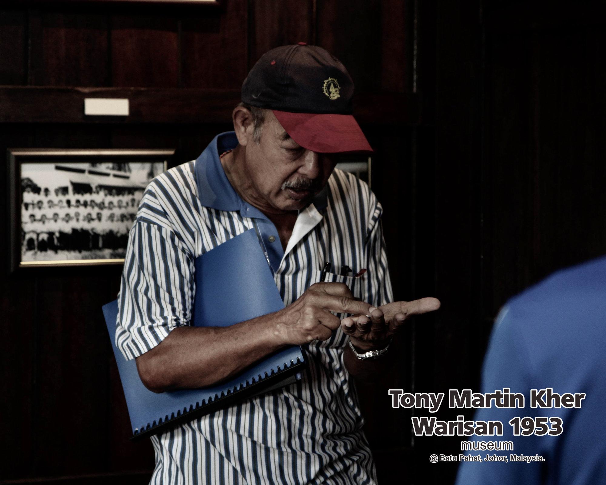 Tony Martin Kher founder of Warisan 1953 Museum at Batu Pahat Johor Malaysia Heritage 1953 Artist Joey Kher A32