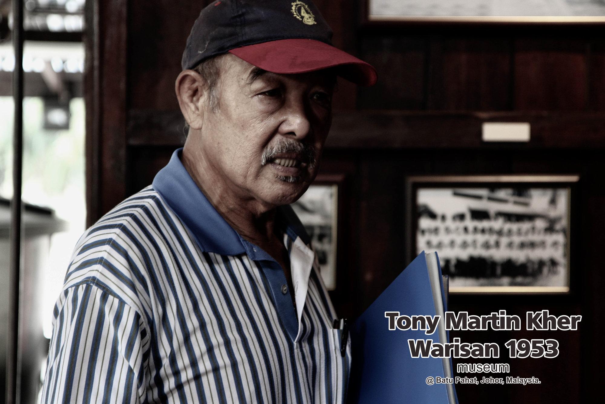 Tony Martin Kher founder of Warisan 1953 Museum at Batu Pahat Johor Malaysia Heritage 1953 Artist Joey Kher A34