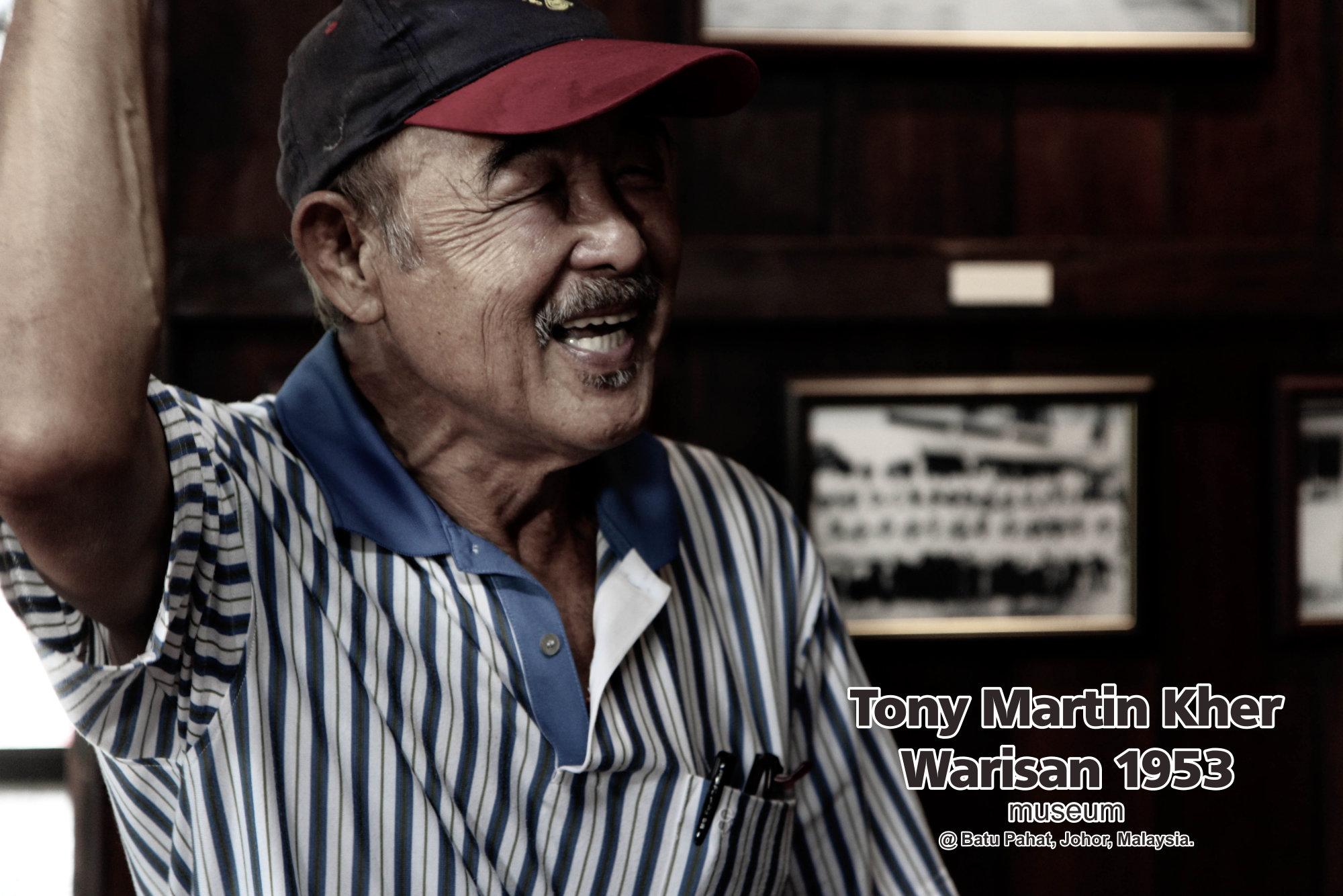 Tony Martin Kher founder of Warisan 1953 Museum at Batu Pahat Johor Malaysia Heritage 1953 Artist Joey Kher A35