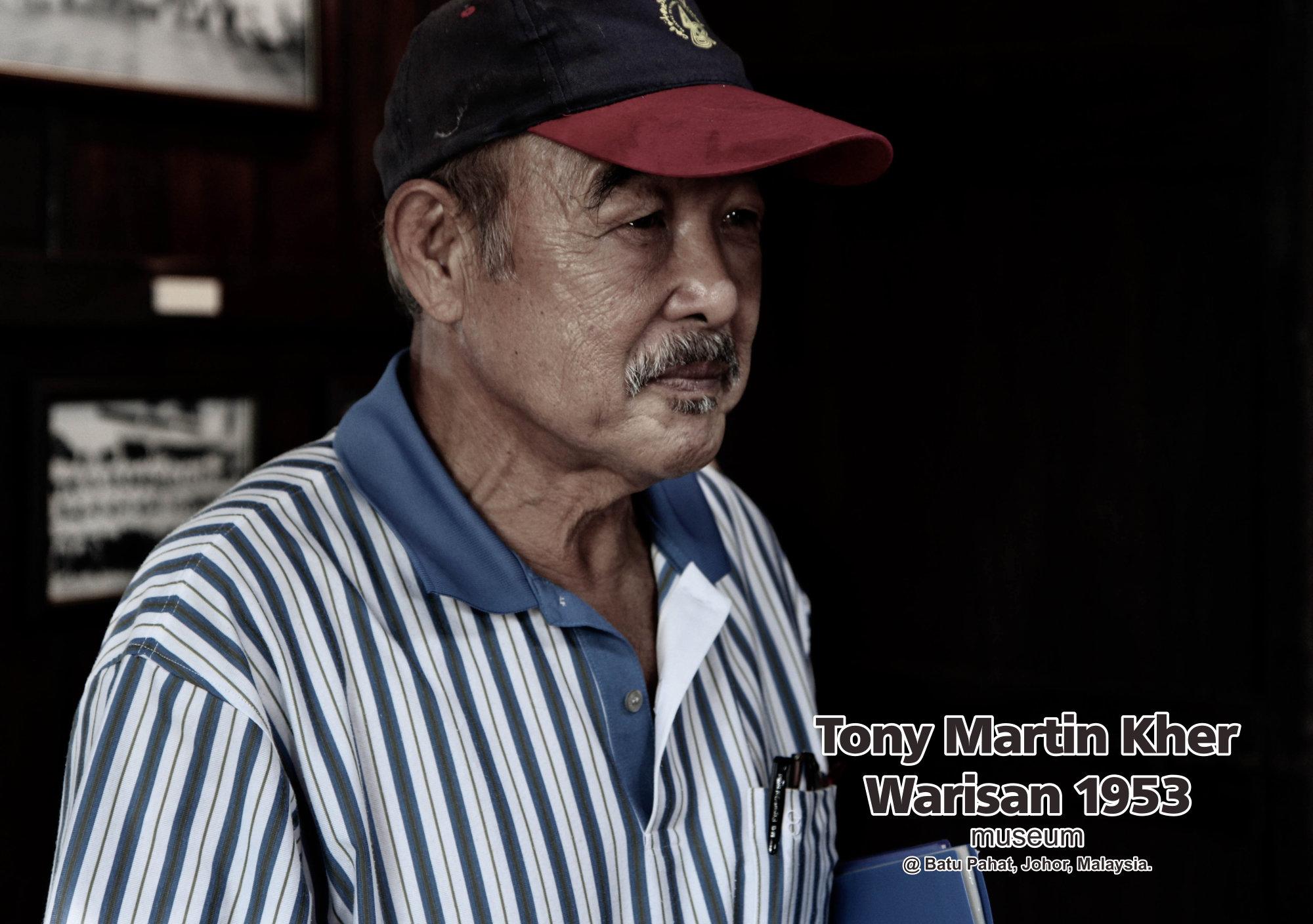 Tony Martin Kher founder of Warisan 1953 Museum at Batu Pahat Johor Malaysia Heritage 1953 Artist Joey Kher A38
